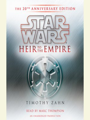 cover image of Heir to the Empire: The 20th Anniversary Edition